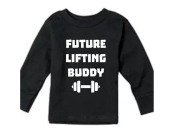 Future Lifting Buddy Toddler Shirt, Girls Crossfit Clothes, Children's Work Out Tee, Long Sleeve Clothing, Kids Weight Lifting Shirt