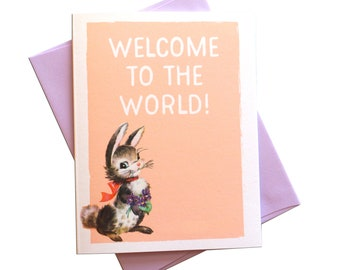 Welcome to the World, New Baby Greeting Card : Free Shipping