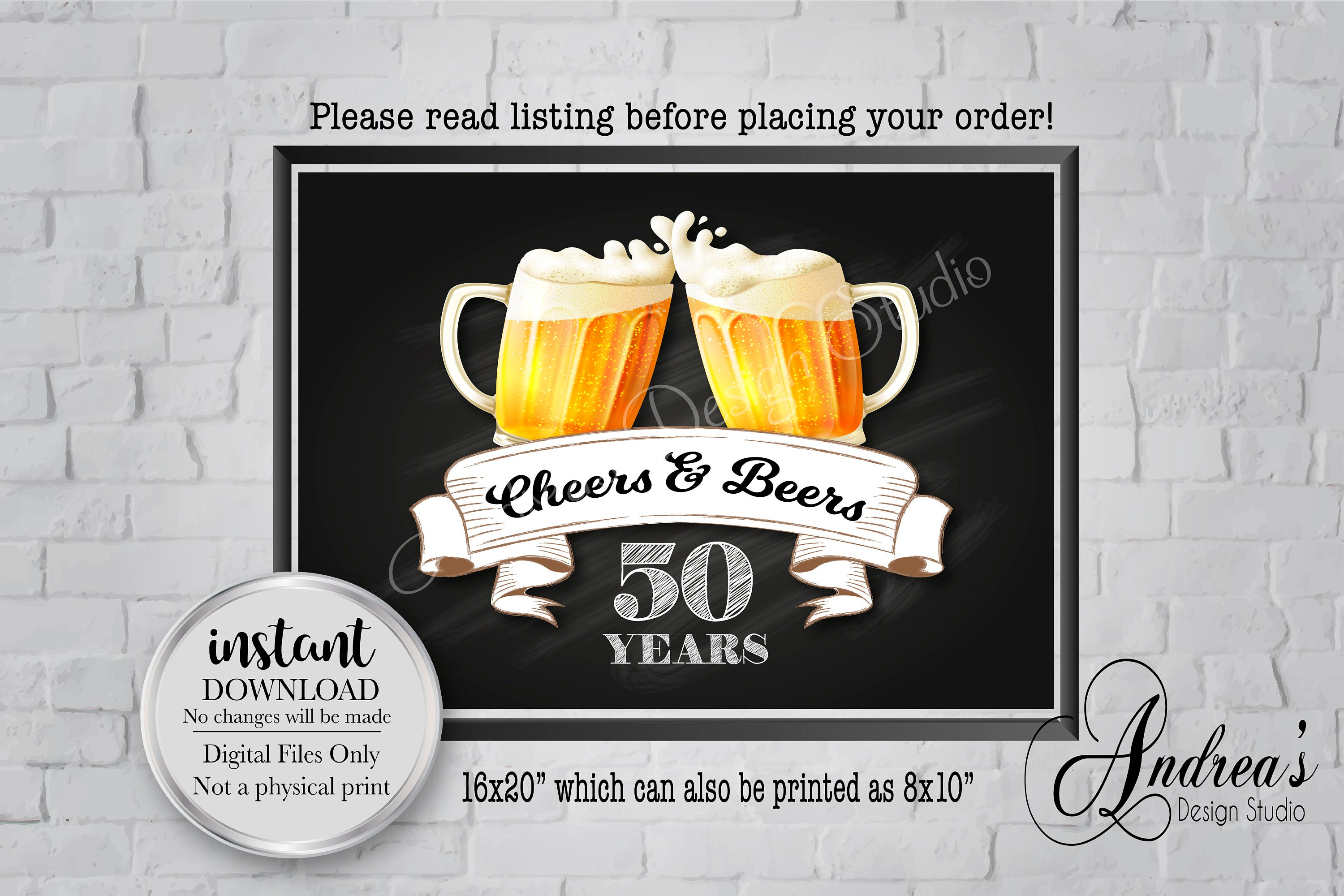 Instant Download Digital Files AnniversaryBirthday Decor 8x1016x20 Cheers and Beers Sign Birthday Cheers and Beers