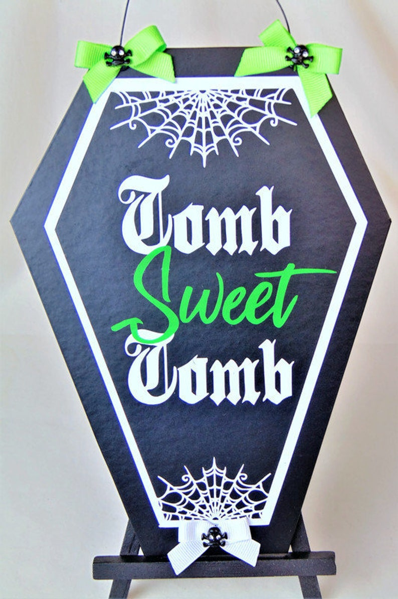 Tomb Sweet Tomb Wall Hanging Sign Coffin Shape Art