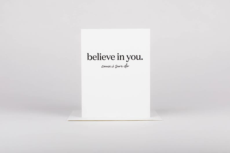 You Can Do It Believe In You Student New Job Encouragement