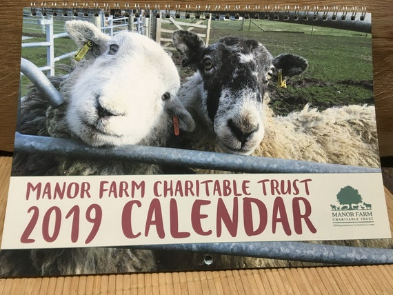 2019 CALENDAR for Manor Farm Charitable Trust