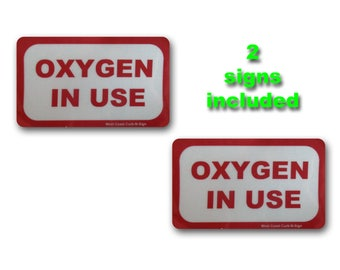 Oxygen In Use sign, Reflective