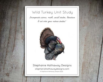 Wild Turkey Nature Study with Unit Study Guide