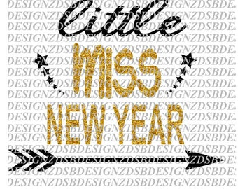 Get Miss New Year * New Year Cutting File SVG