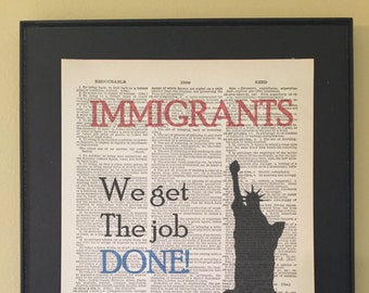 Immigrants We Get the Job Done - Hamilton; Dictionary Print; Page Art;