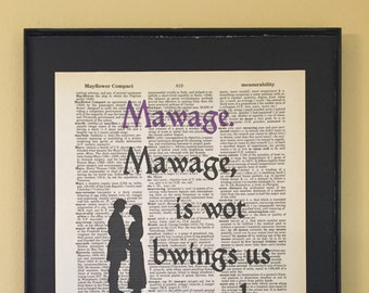 Mawage is what bwings us togeder today; Princess Bride; Dictionary Print; Page Art;