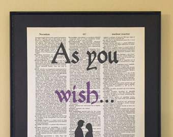 As you wish; Princess Bride; Dictionary Print; Page Art;