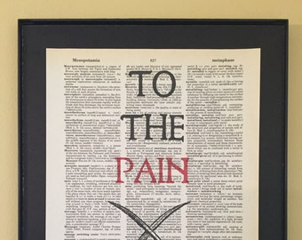 To the pain; Princess Bride; Dictionary Print; Page Art;