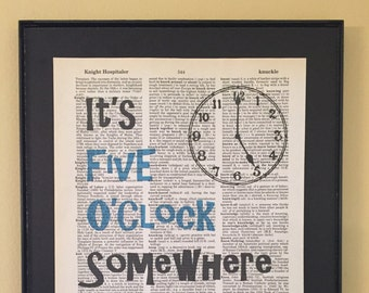 It's Five O'Clock Somewhere; Dictionary Print; Page Art; Kitchen Decor; Housewarming