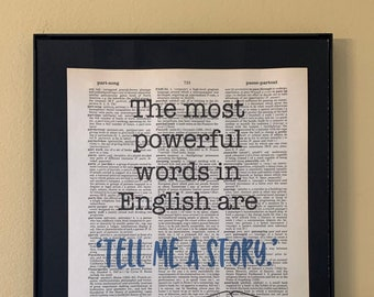 Pat Conroy quote: The most powerful words in English are 'Tell me a story'; Gifts for readers; Dictionary Print; Page Art;