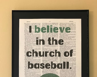 I believe in the church of baseball; Bull Durham; Dictionary Print; Page Art;