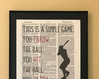 This is a simple game. You throw the ball. You hit the ball. You catch the ball.; Bull Durham; Dictionary Print; Page Art;