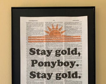 Stay Gold Ponyboy Etsy Stay gold is a reference to the robert frost poem that ponyboy recites to johnny when the two hide out in the windrixville church. stay gold ponyboy etsy