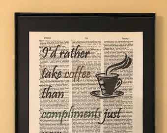 I'd rather take coffe than compliments just now;  Little Women; Dictionary Print; Page Art