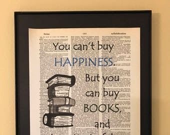 You can't buy happiness but you can buy books; Gifts for readers; Dictionary Print; Page Art;