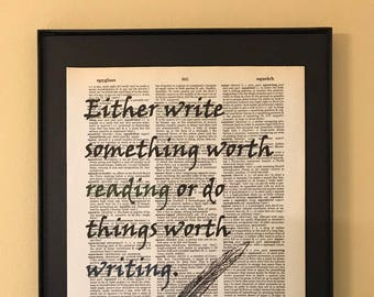 Either write something worth reading or do things worth writing; Ben Franklin; Gifts for readers; Literary Gift