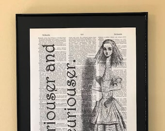 Curiouser and curiouser; Alice in Wonderland; Dictionary Print; Page Art