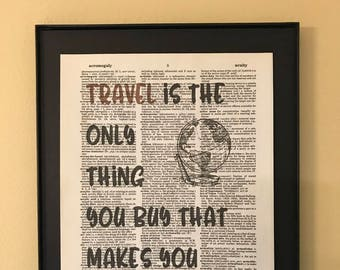 Travel is the only thing you buy that makes you richer; Dictionary Print; Page Art;