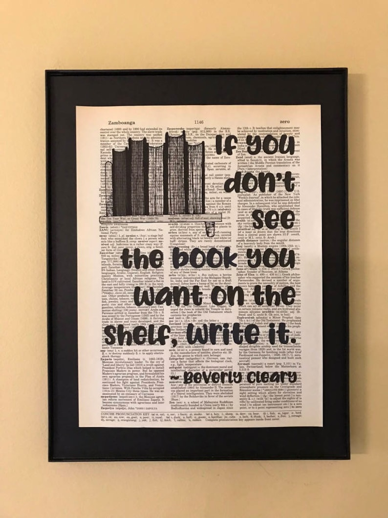 If you don't see the book you want on the shelf write it. image 0
