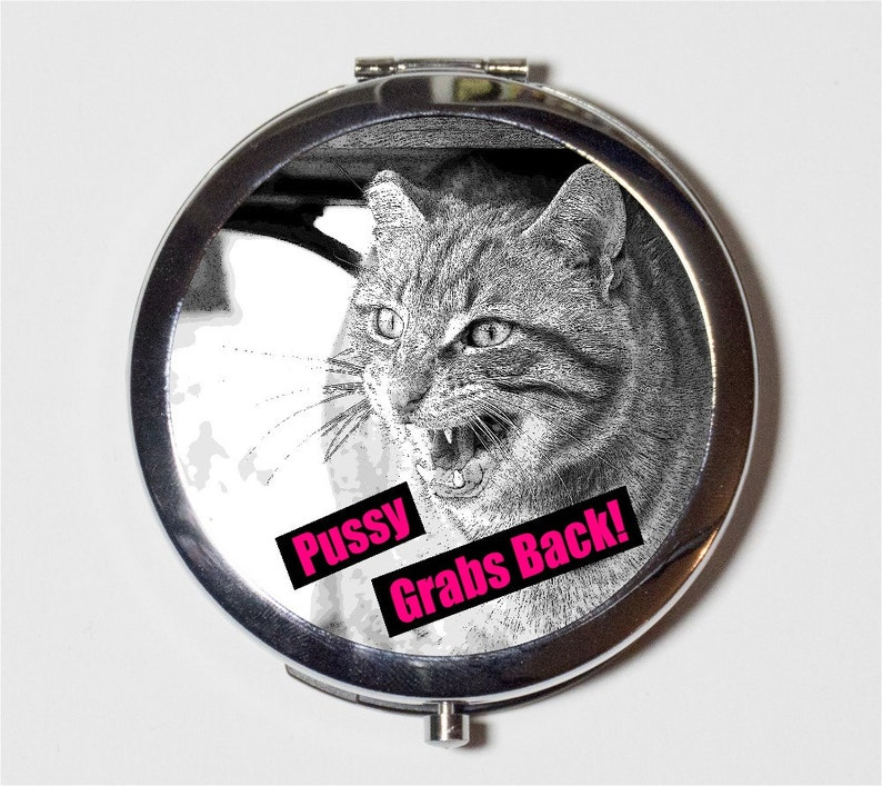 Pussy Grabs Back Compact Mirror - Anti Donald Trump Cat Feminist Feminism -  Make Up Pocket Mirror for Cosmetics