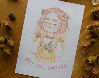You Are Enough - Art Print