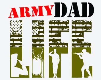 Dad SVG ,Soldier SVG File, Fathers Day SVG ,Military Svg Cut Files, Army Svg , Svg Files for Cricut ,Silhouette,Dad Life svg