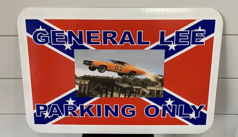 12x18 Commercial grade vinyl General Lee Aluminum sign Dukes of Hazzard sign Duke Boys sign
