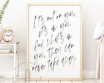 It's not on you it's in you, Rapper quote printable, Rap lyrics wall art, Hip hop artist poster, Rap poster, Bedroom decor, DIGITAL FILE