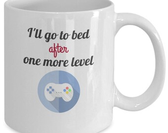 I'll go to bed after one more level mug
