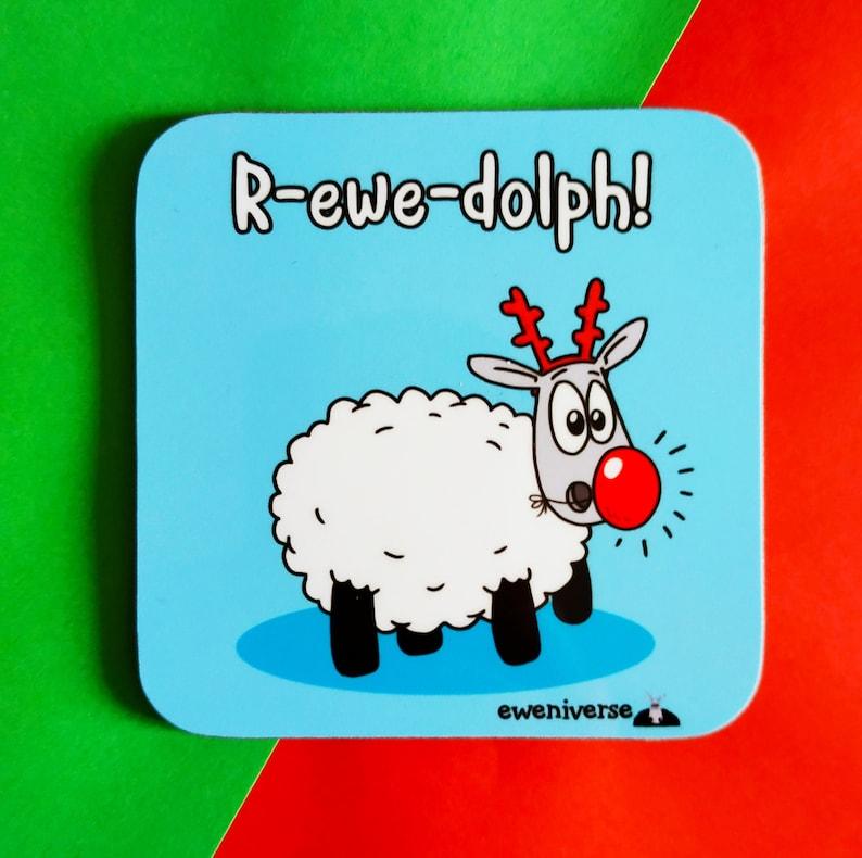 R-ewe-dolph Christmas coaster Rudolph gift Xmas drinks image 0