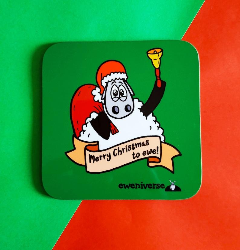 Merry Christmas to ewe  Christmas coaster Xmas drinks mat image 0