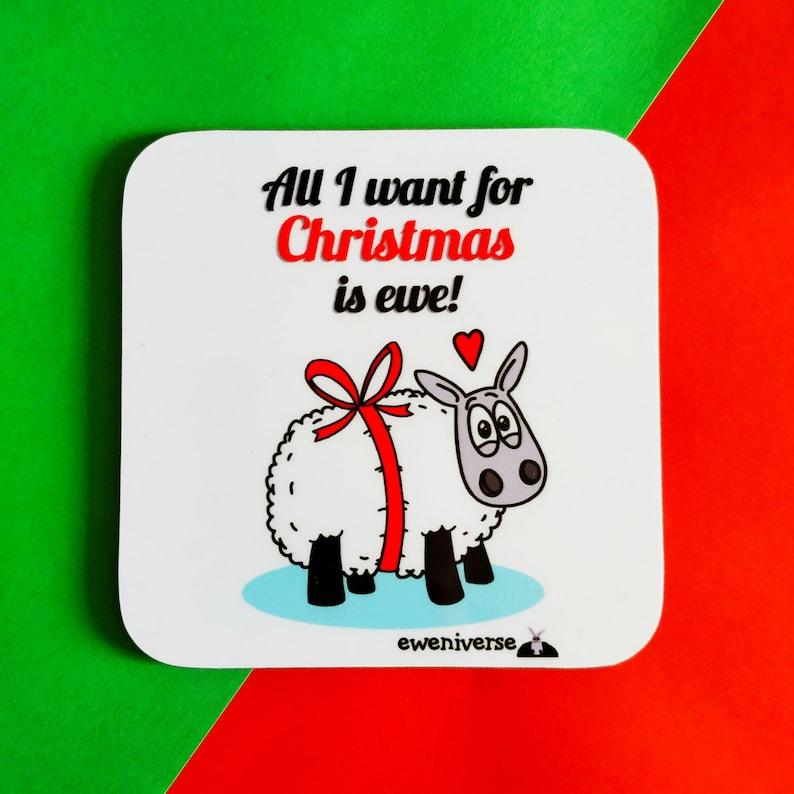 All I want for Christmas is ewe Cute Christmas coaster Xmas image 0