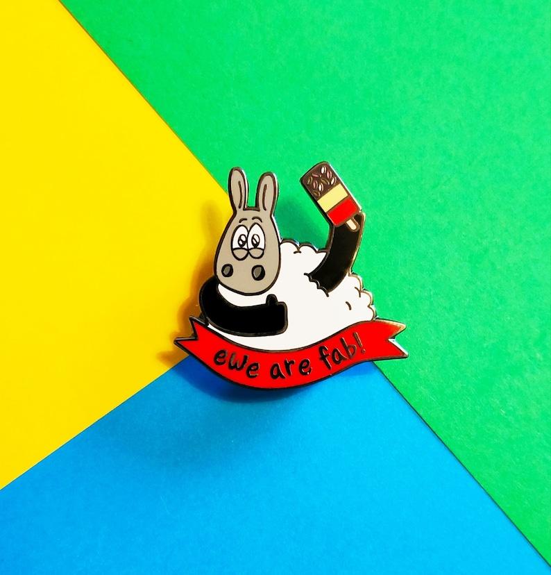 Ewe are fab Fun enamel pin Sheep pin Knitters pin badge image 0