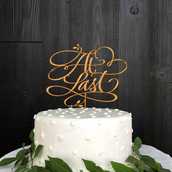 Wedding Cake Topper At Last At Last Wedding Cake Topper