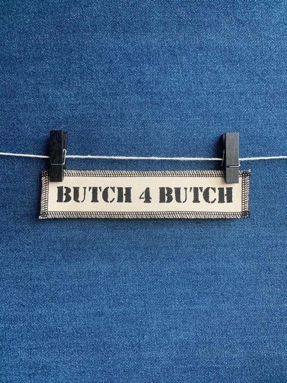 Butch 4 Butch Patch