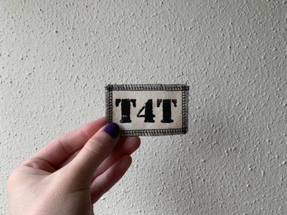 T4T Patch