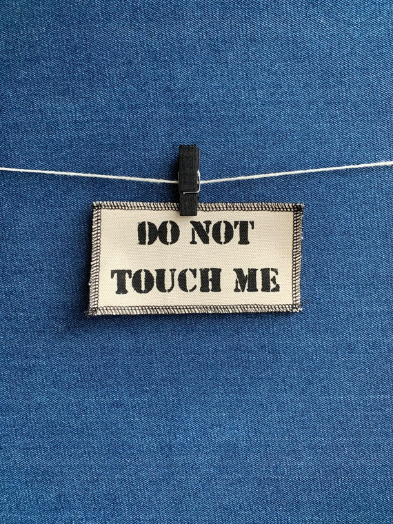 Do Not Touch Me Patch