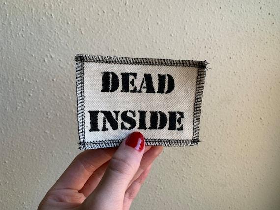 Dead Inside Patch