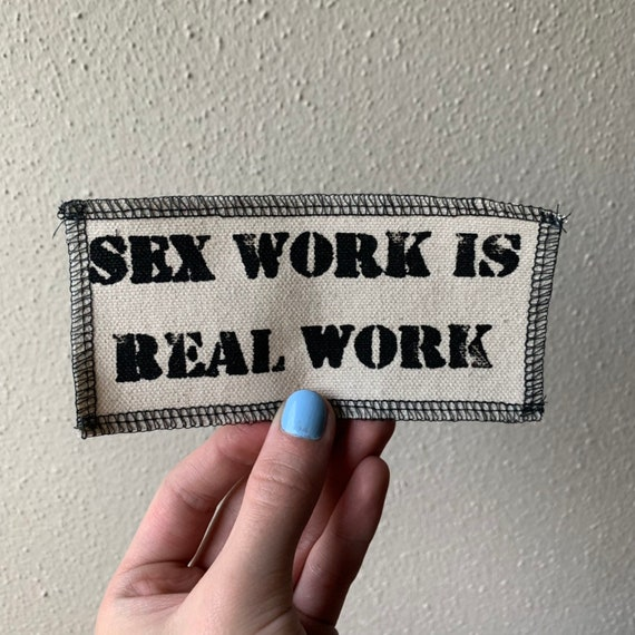 Sex Work is Real Work Patch