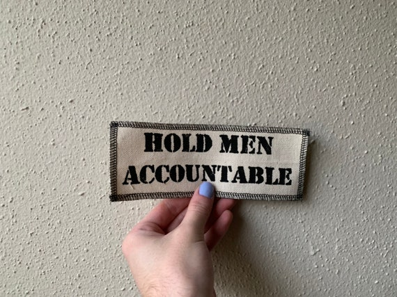 Hold Men Accountable Patch