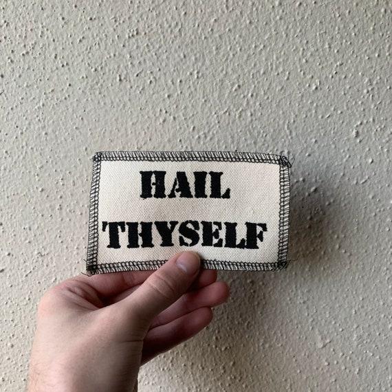 Hail Thyself Patch