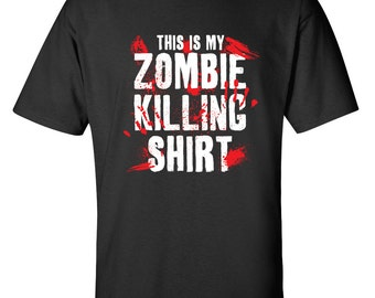 72d707c0b5766 This Is My Zombie Killing Shirt T-Shirt PS_0031W Zombie Killing Novelty  Gift T-Shirt Mens Women Fun Crazy Funny Humor T Shirts
