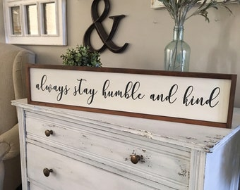 Always Stay Humble and Kind Sign, Framed Sign, Always Stay Humble and Kind Wood Sign, Song Lyric Sign