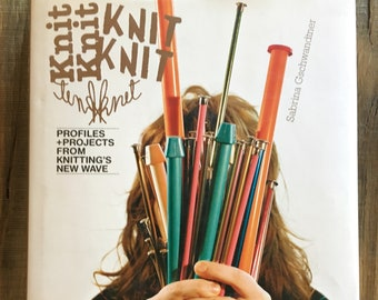 BOOK - KnitKnit: Profiles + Projects from Knitting's New Wave by Sabrina Gschwandtner