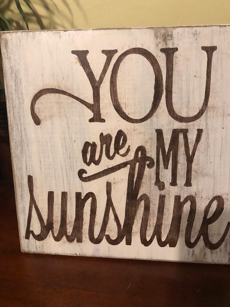 Handmade hand painted reclaimed wood distressed You Are My Sunshine sign reclaimed wood distressed wood You Are My Sunshine home decor