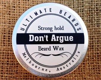 Don't Argue Beard Wax by Ultimate Beards - Strong hold, 50ml (packaged in Ultimate Beards gift bag).