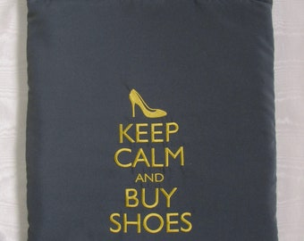 Shoe bag grey embroidered with 'Keep Calm and Buy Shoes' in gold