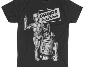 R2D2 Shirt - C3PO Droid Shirt - Droids for President Hand Screen Printed on a Mens T-shirt - Mens Star Wars Shirt - President Shirt