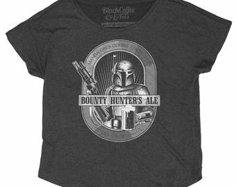 Boba Fett Shirt - Womens Star Wars Shirt - Fashion Fit Dolman - Womens Star Wars Boba Fett Shirt- Bounty Hunters Ale - Craft Beer Shirt